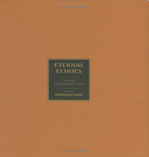 9788187910022: Eternal Echoes: The Sacred Sounds Through the Mystic