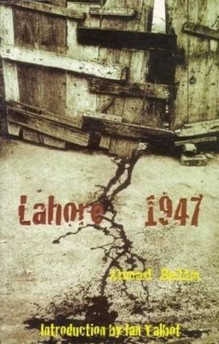 Lahore 1947: Ahmad Salim