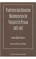 9788187943259: Partition And Genocide Manifestation of Violence in Punjab: 1937-1947