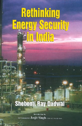 Rethinking Energy Security in India: Shebonti Ray Dadwal