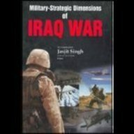 9788187966234: Military Strategic Dimensions of Iraq War
