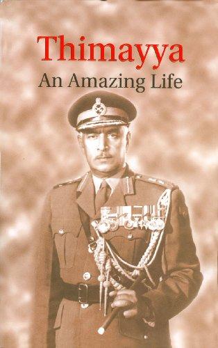 Thimayya: An Amazing Life: C. B. Khanduri