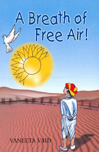 A Breath of Free Air!: Vaid
