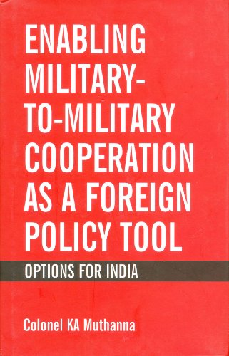 9788187966456: Enabling Military to Military Cooperation as a Foreign Policy Tool