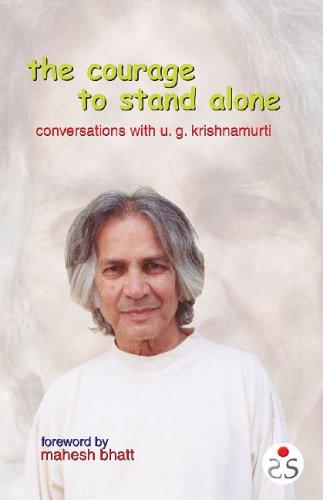 9788187967064: Courage to Stand Alone: Conversations with U.G. Krishnamurti