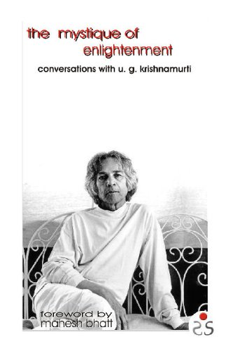 9788187967095: The Mystique of Enlightenment: Conversations with U.G. Krishnamurti