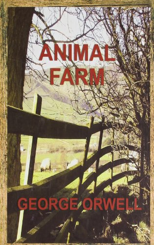 Animal Farm: George Orwell