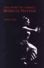 THE STORY OF A DANCE: BHARATA NATYAM: Krishna Sahai