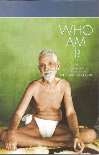 Who Am I?: The Teachings of Bhagavan: Bhagavan Sri Ramana