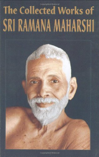 The Collected Works Of Sri Ramana Maharshi/Twelfth Edition: Sri Ramana Maharshi/Translations ...