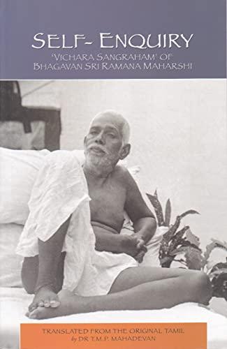 Self-Enquiry (Vichara Sangraham) of Bhagavan Sri Ramana: Bhagavan Sri Ramana