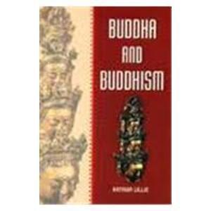 Buddha and Buddhism: Arthur Lillie