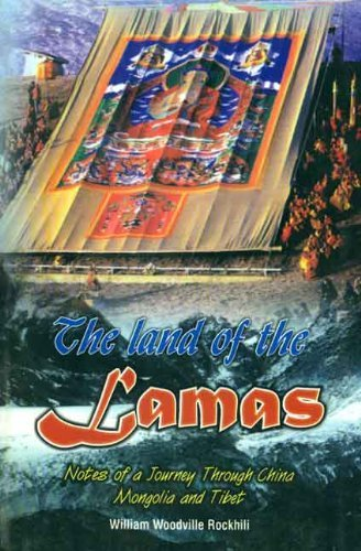 9788188043347: The Land of the Lamas Notes of a Journey Through China Mongolia and Tibet