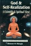 God and Self-Realization: A Scientific and Spiritual View (A Fascinating Book to Bring Spiritual): ...