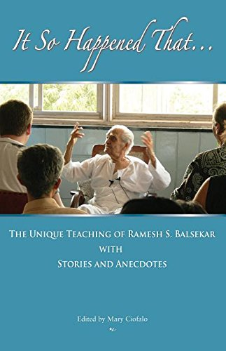 9788188071005: It So Happened That: The Unique Teaching of Ramesh Balsekar With Stories & Anecdotes