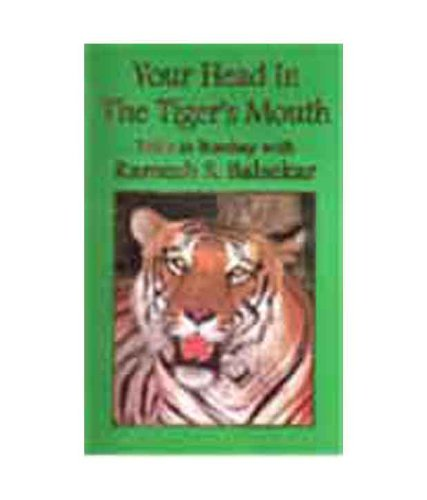 9788188071203: Your Head in the Tiger's Mouth