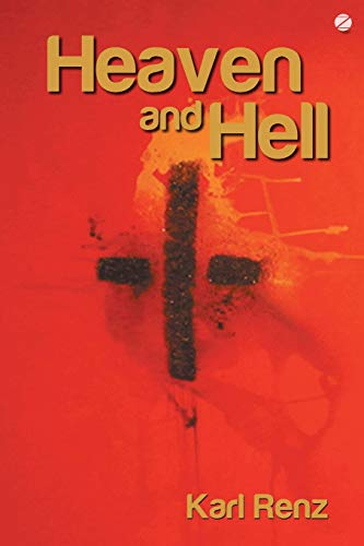 Heaven and Hell: Karl Renz