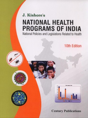 9788188132331: National Health Programs of India National Policies and Legislations Related to Health