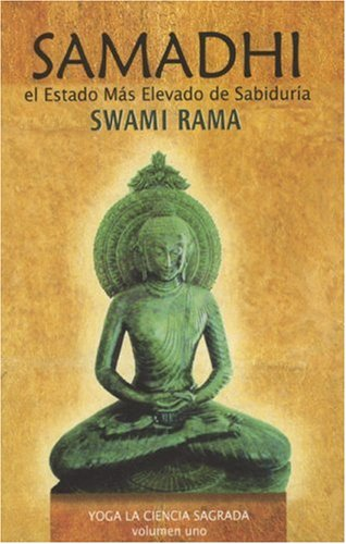 9788188157402: Samadhi: El Estado Mus Elevado de Sabiduria (Yoga La Ciencia Sagrada/ Yoga the Sacred Science)