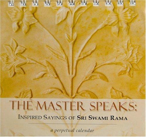 9788188157464: The Master Speaks: Inspired Sayings of Sri Swami Rama: A Perpetual Calendar