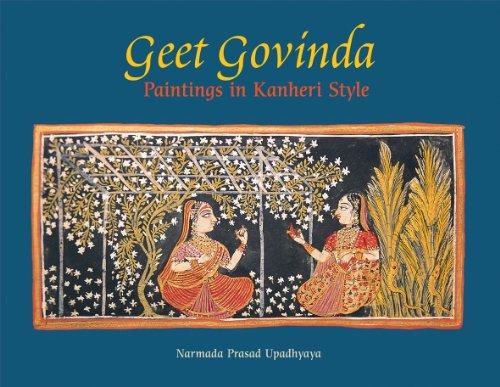 Geet Govinda: Paintings in Kanheri Style: Narmada Prasad Upadhyaya