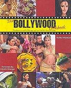 The Bollywood Cookbook: The Glamorous World of: Bulbul Mankani; Foreword