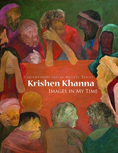 Krishen Khanna: Images in My Time: Krishen Khanna,Norbert Lynton