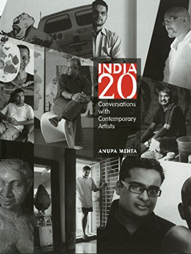 India 20 : Conversations With Contemporary Artists: Anupa Mehta
