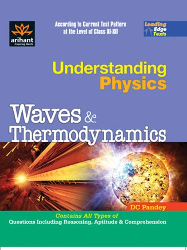 Understanding Physics Waves and Thermodynamics: DC Pandey