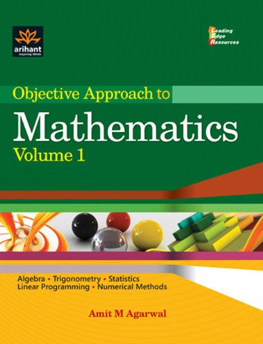 Objective Approach to Mathematics, Volume 1: Amit M Agarwal