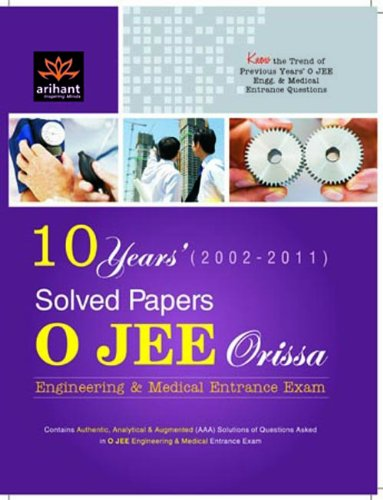 OJEE Medical/Engineering Entrance Solved Papers: Expert Compilations