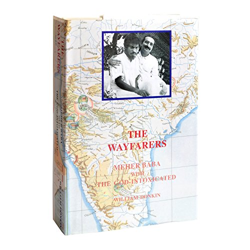 9788188224012: The Wayfarers: Meher Baba with the God-Intoxicated