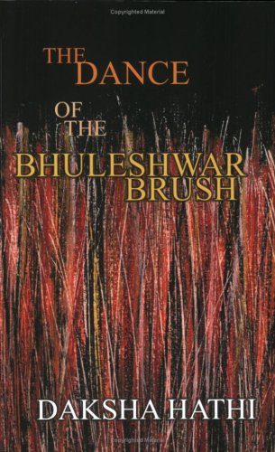 9788188234196: the dance of the bhuleshwar brush
