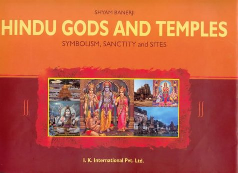 9788188237029: Hindu Gods and Temples: Symbolism, Sanctity and Sites