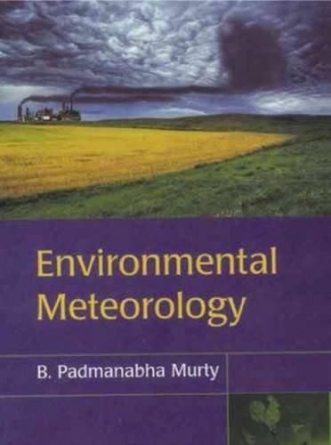 9788188237104: Environmental Meteorology