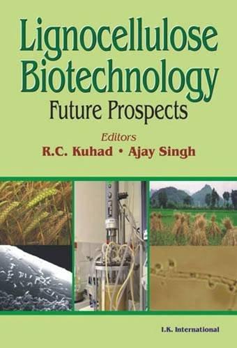 9788188237586: Lignocellulose Biotechnology: Future Prospects