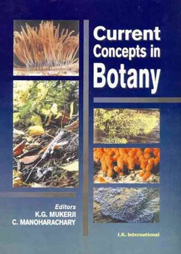 Current Concepts in Botany: K G Mukerji