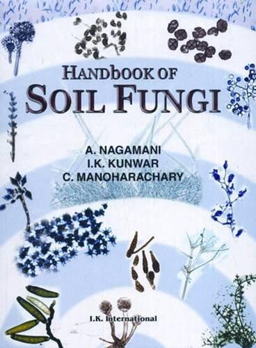 9788188237715: Handbook of Soil Fungi