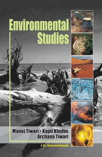 Environmental Studies: Manoj Tiwari; Kapil Khulbe and Archana Tiwari