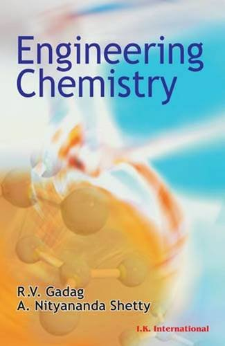 Engineering Chemistry: R.V. Gadag and A. Nityananda Shetty