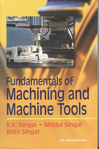 9788188237951: Fundamentals of Machining and Machine Tools