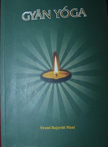Gyan Yoga: Swami Rajarshi Muni
