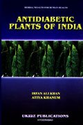 Antidiabetic Plants of India: Irfan Ali Khan