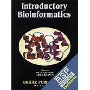 Introductory Bioinformatics: Irfan Ali Khan