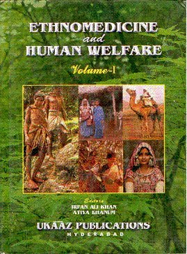 Ethnomedicine and Human Welfare : Volume I: Irfan Ali Khan