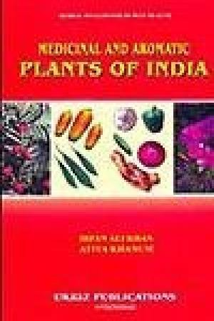 Medicinal and Aromatic Plants of India: Irfan Ali Khan