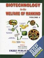 Biotechnology in the Welfare of Mankind (2: Irfan Ali Khan