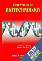 Essentials of Biotechnology: Irfan Ali Khan