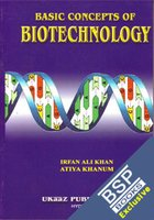 Basic Concepts of Biotechnology: Irfan Ali Khan