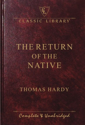 Return of the Native (Classic Library): Hardy, Thomas